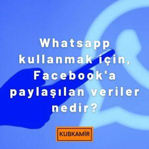 WhatsApp Kullanımı İçin Paylaşılan Veriler Nedir